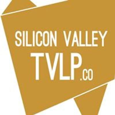 Silicon Valley TVLP
