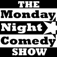 The Monday Night Comedy Show