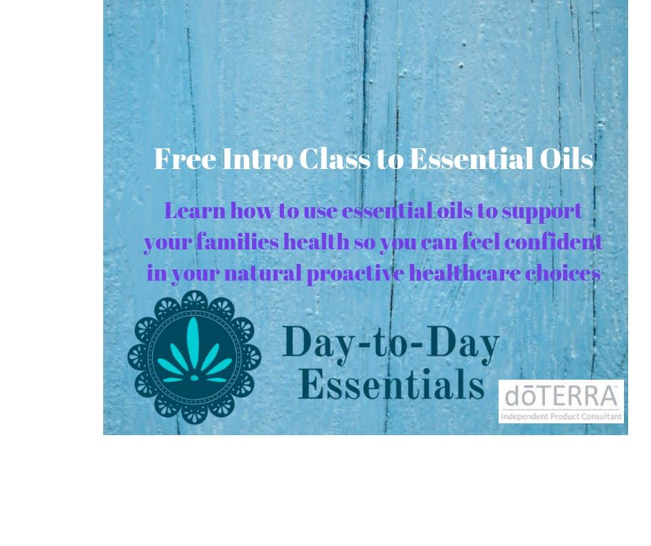 Essential Oil Introductory Class