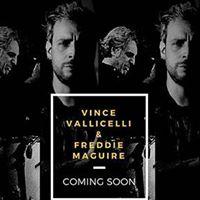 Vince Valicelli &amp Freddie Maguire