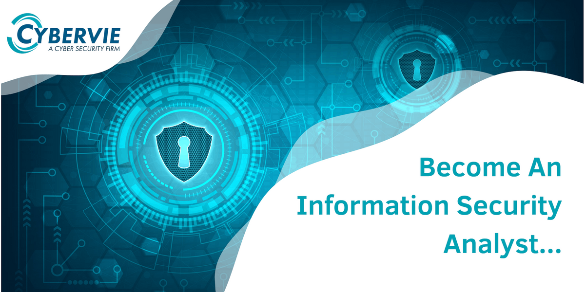 Become an Information Security Analyst in 2019