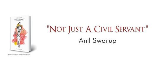 Book Launch  Not Just A Civil Servant by Anil Swarup