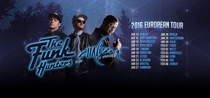 The Funk Hunters w Chali 2na (J5) 2016 European Tour