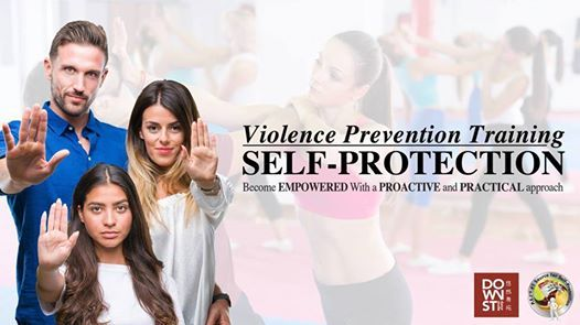 Violence Prevention  Self-Protection