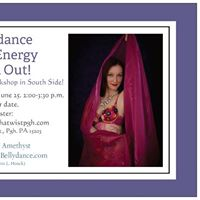 MAY 21 and June 25 Bellydance High Energy Work Out (South Side)