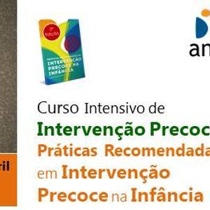 Curso Int. Interveno Precoce Prticas Recomendadas em IPI