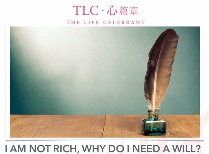 I Am Not Rich Why Do I Need A Will