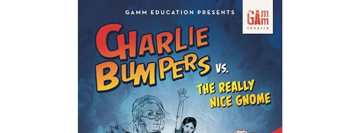 Charlie Bumpers vs. the Really Nice Gnome