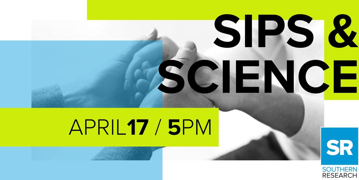 Sips & Science