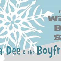 Silvia Dee &amp the Boyfriends Warmingtons Brantford