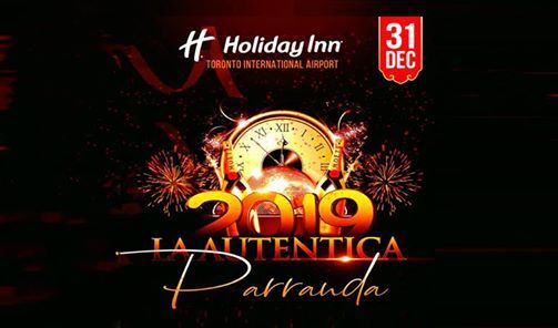 cdbc852d44 La Autentica Parranda y Cena de Gala 2019 at Holiday Inn Toronto  International Airport (970 Dixon Road
