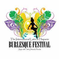 The International Latin and Hispanic Burlesque Festival