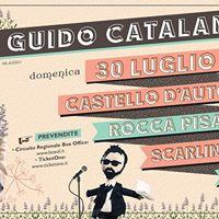 Guido Catalano a Castello dAutore  Scarlino (GR) - 30.07