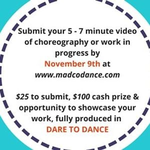 MADCO Presents &quotDare To Dance A Choreographic Opportunity""