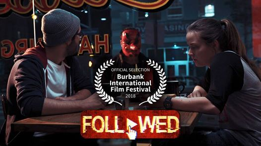Followed at Burbank Film Festival (and Afterparty)