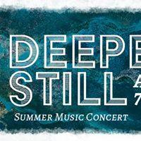 Deeper Still Music Concert