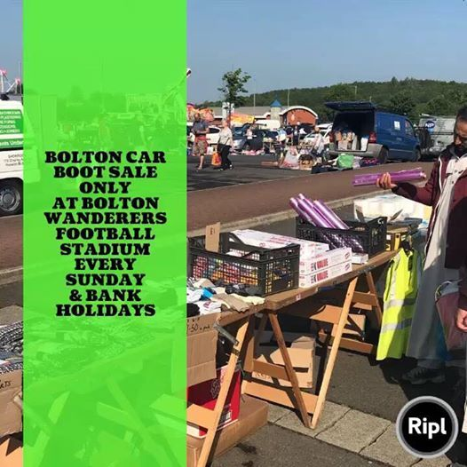 Bolton Car Boot Sale At The Macron Reebok Every Sunday