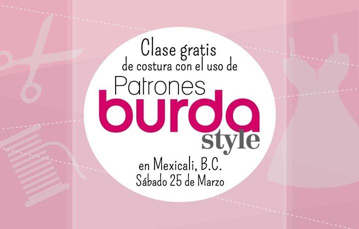 Clase gratis de costura con el uso de patrón Burda, en Mexicali at ...