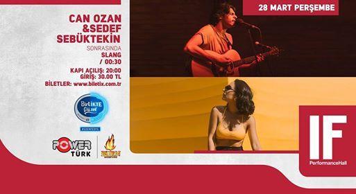 Can Ozan & Sedef Sebktekin  IF Performance Hall Ankara