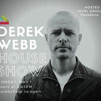 Derek Webb House Show at Level Ground