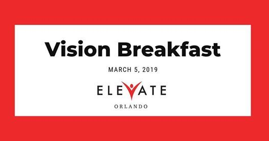 ELEVATE Orlando Vision Breakfast