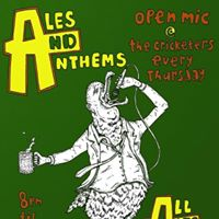 Ales &amp Anthems Open mic