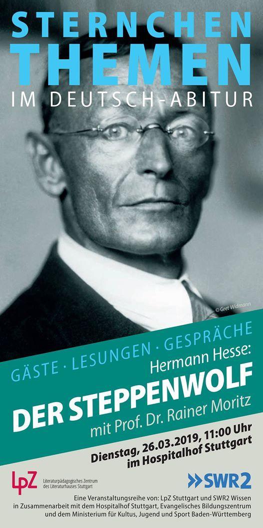 Hermann Hesse Steppenwolf mit Prof. Dr. Rainer Moritz