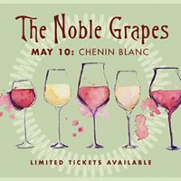 Chenin Blanc Wine Tasting The Noble Grapes Series