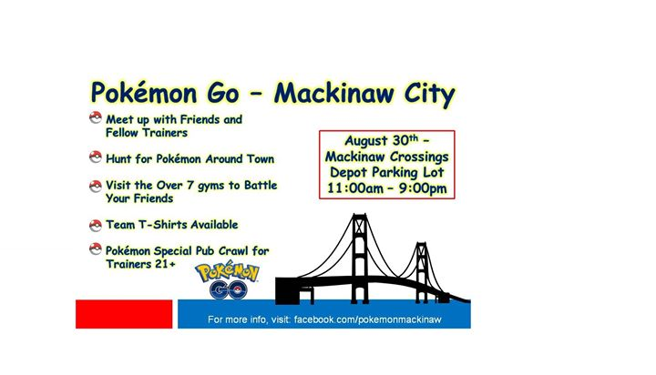 Pokémon Go - Mackinaw City at Mackinaw Crossings, Mackinaw City