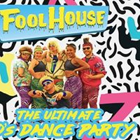 90s DANCE PARTY at ONE w Fool House