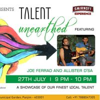 Talent Unearthed with Joe Ferrao and Allister Dsa