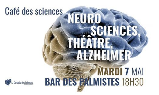 Caf des Sciences  Neurosciences thtre & Alzheimer