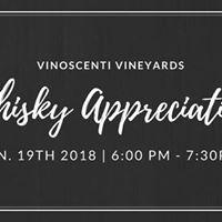 Whiskey Appreciation Night at Vinoscenti Vineyards