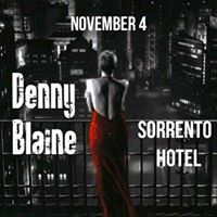 Denny Blaine - Fireside Room. No cover charge.