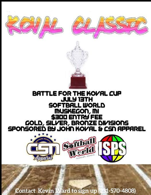 The Koval Classic  July 13