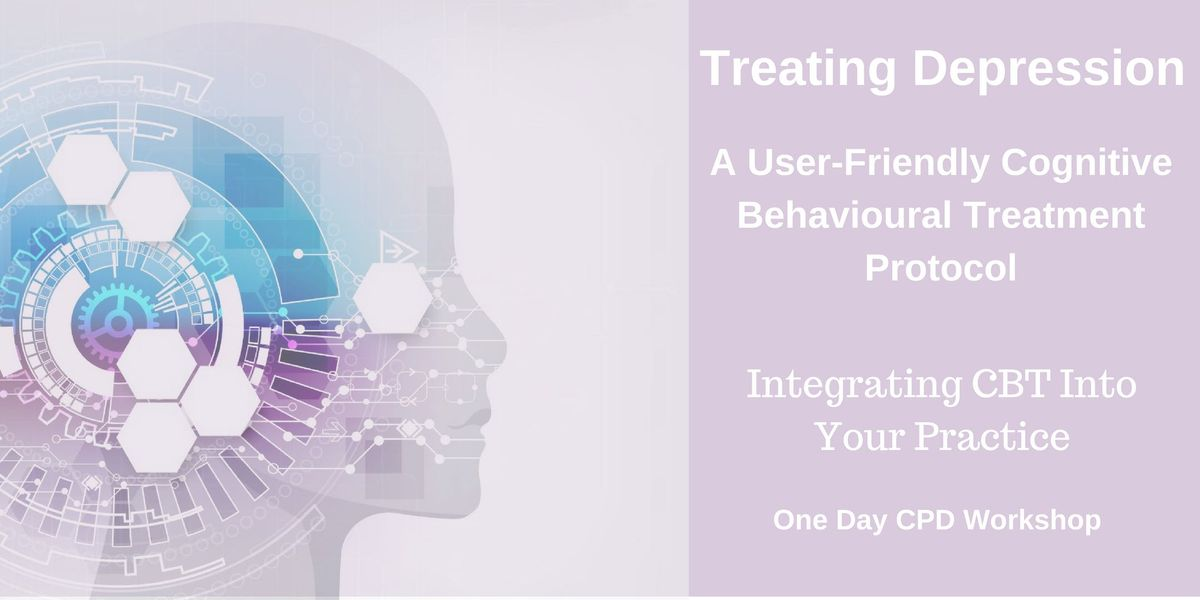 Treating Depression - CPD Workshop - Integrate CBT Into Your Practice