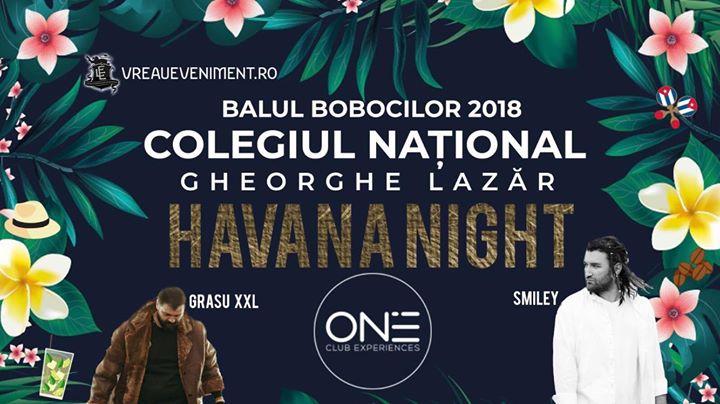 Balul Bobocilor CN Gheorghe Lazar 2018 - Havana Night