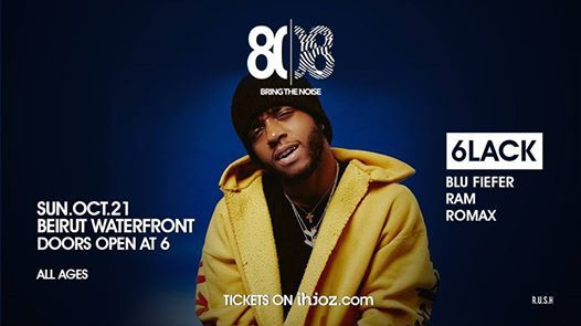 6LACK Live  Beirut (ALL AGES)