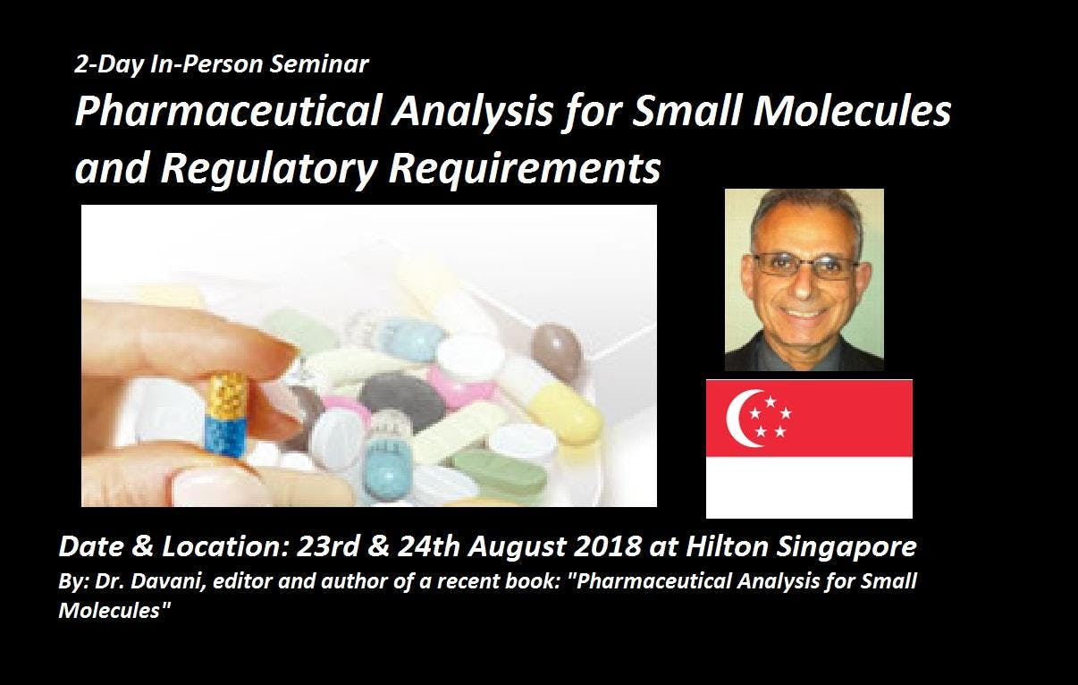 Pharmaceutical Analysis for Small Molecules and Regulatory Requirements