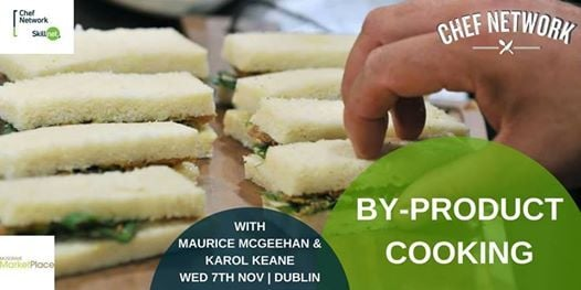Cooking with By-Products Masterclass  Dublin