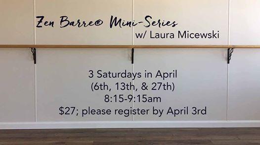 Zen Barre Mini-Series