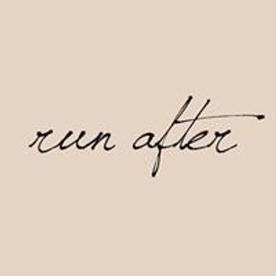 Run After