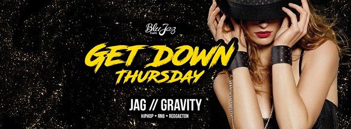 Get Down Thursdays (Ladies Night Ft Dj Gravity)
