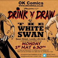Drink &amp Draw 1st May 2017