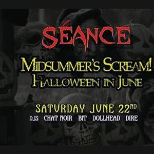 Club Sance Midsummers Scream Halloween in June