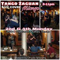 PHYLLIS TANGO ZAGUAN MILONGA 9-11pm Every 2nd&amp4th MON