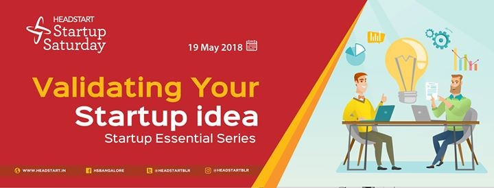 Validating Your Startup idea- Startup Essential Series