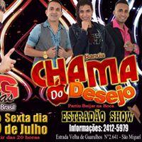 Estrado Show 28 JUL - Big Dantas  Banda Chama do Desejo
