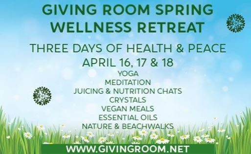 Spring Wellness Retreat with the Giving Room