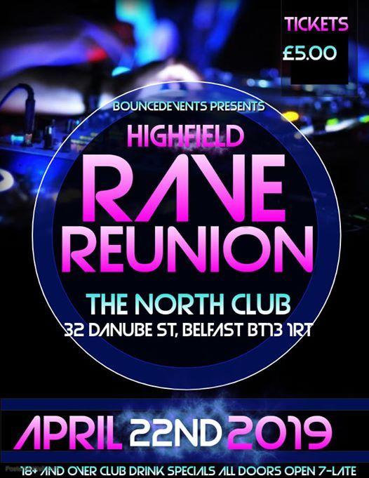 Highfield Rave Runion